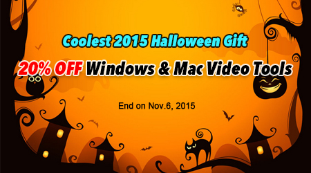 A Wonderful 2015 Halloween Deal - 20% OFF Video Tools for Win/Mac