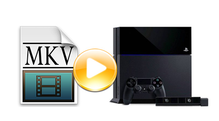 PS4 MKV Solution: How to Play MKV on PS4?