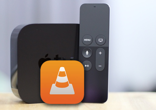 How to Stream any Videos to Apple TV 4/3/2/1 via VLC?